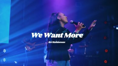 Photo of 'We Want More': Bri Babineaux Drops Powerful Song ft. Psalmist Raine