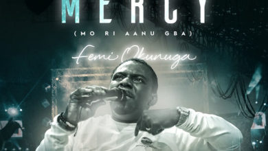 "Photo of ""I Received Mercy"" (Mo Ri Aanu Gba) – Femi Okunuga Drops New Worship Anthem"
