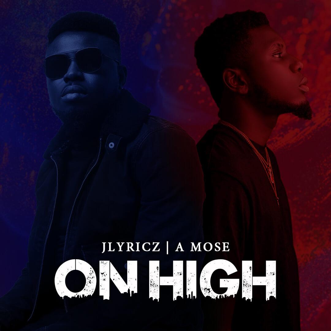 Jlyricz - On High (feat. A Mose) Artwork X