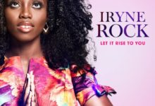 "Photo of Iryne Rock Drops New Single & Video ""Let It Rise to You"""