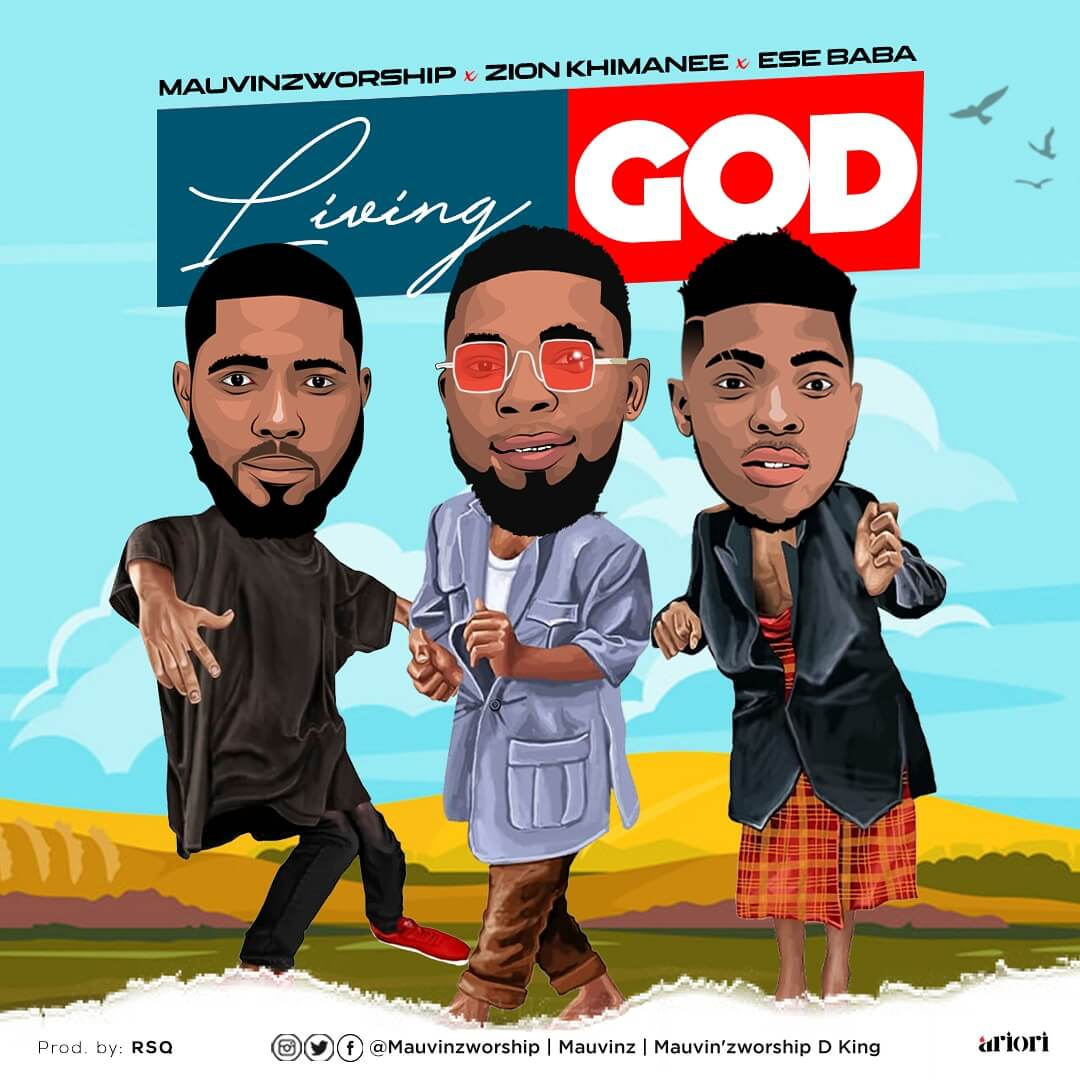 Mauvinz-ft-Eshe-baba-Zion_LIVING-GOD