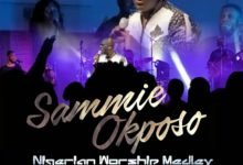 Photo of Sammie Okposo – Nigerian Worship Medley (Live)