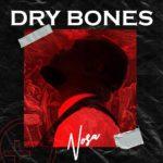 Nosa_Dry Bones(1)