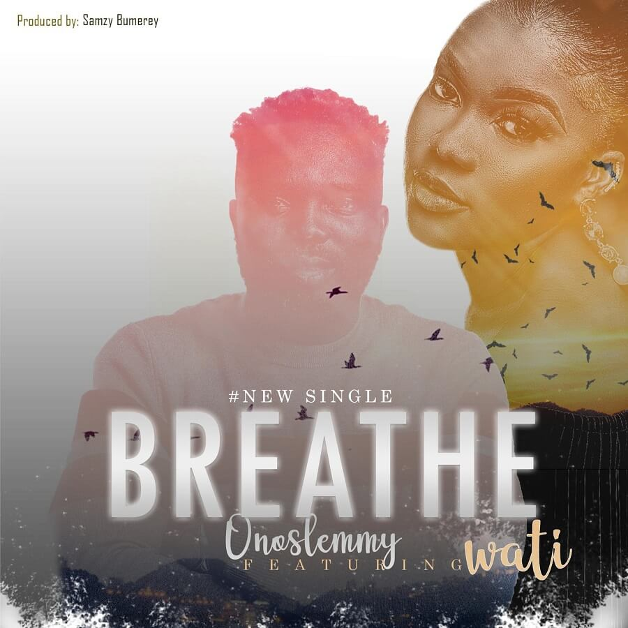 OnosLemmy-Breathe-ft-Wati