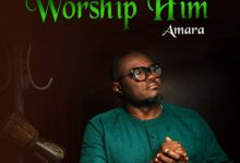 "Photo of AMARA Releases New Single to ""Worship Him"""