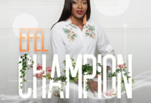 "Photo of Efel Delivers New Song ""Champion"""