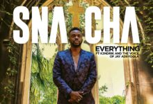 "Photo of Snatcha – ""Everything"" feat. the Voice of Jay Adeyoola and K3ndrick"